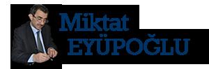 MiktatEyupoglu.Com